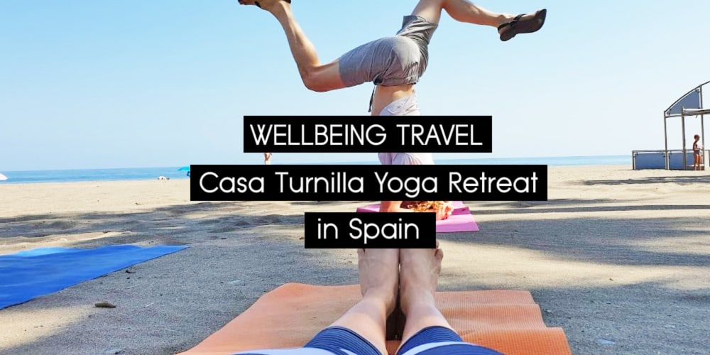 RECOMMENDATION   Casa Turnilla Yoga Retreat Spain – A weekend of wellbeing on many levels
