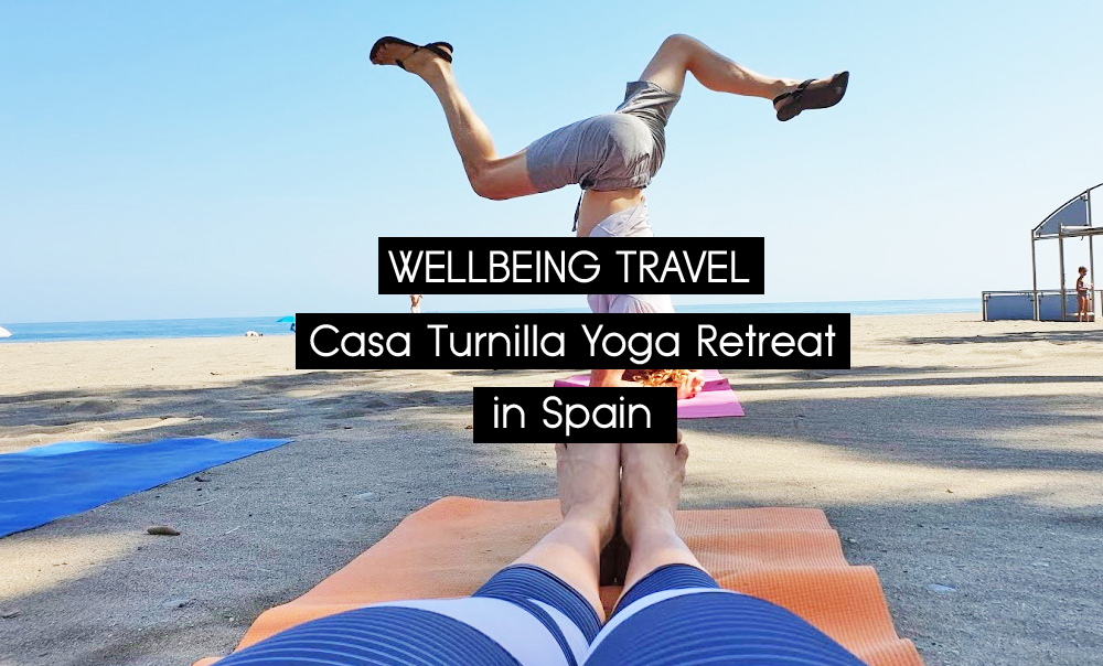 RECOMMENDATION | Casa Turnilla Yoga Retreat, Spain – A weekend of wellbeing on many levels