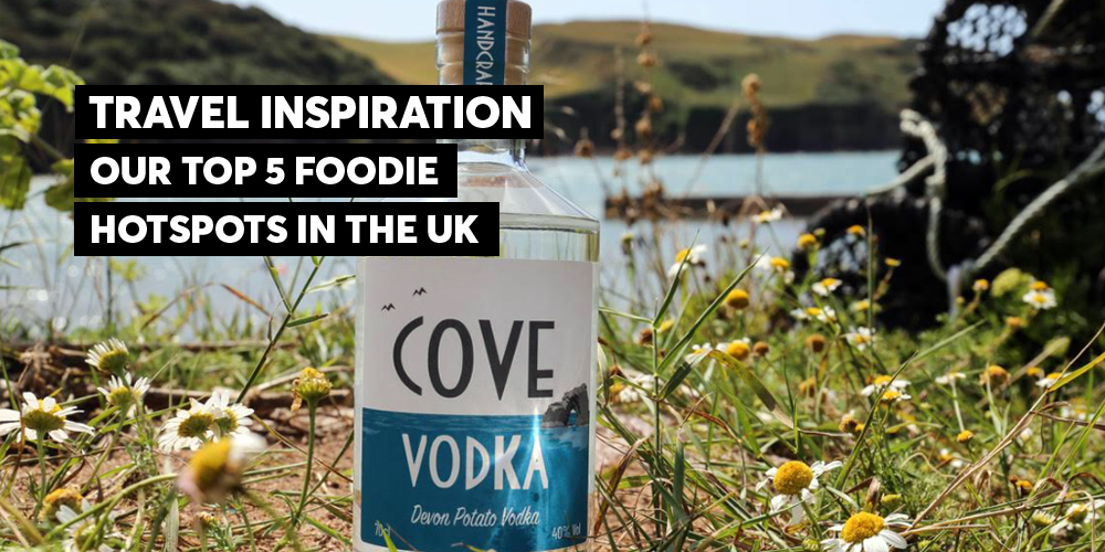 UK foodie destinations