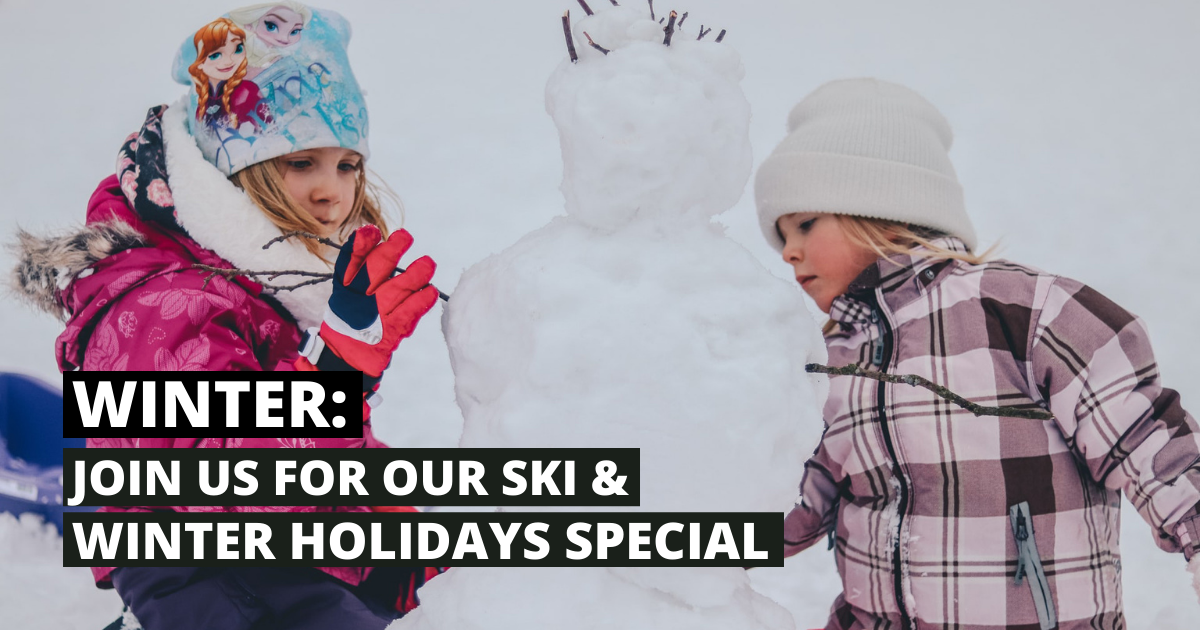 Join us for our ski and winter holiday special 77
